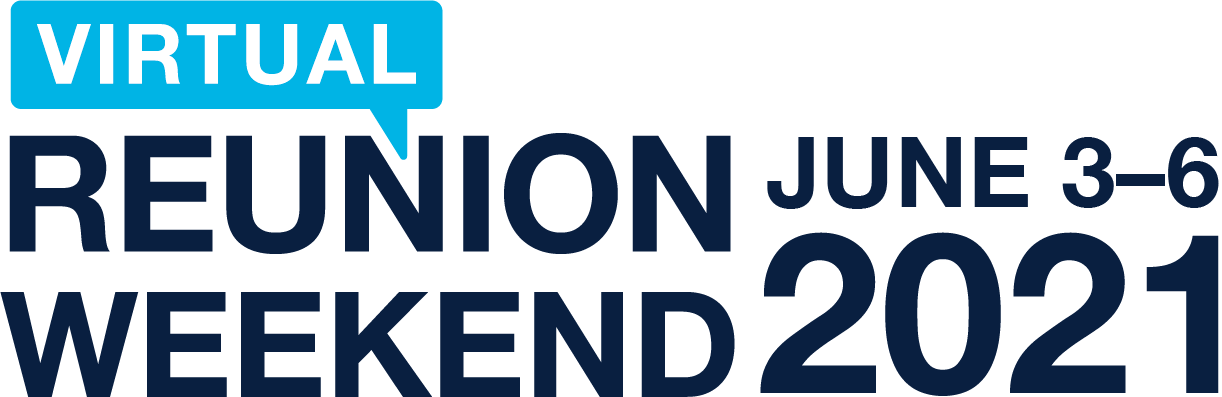 Virtual Reunion Weekend, June 3–6 2021